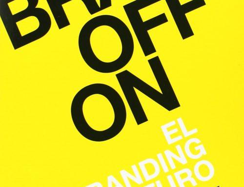 Brandoffon: El Branding del Futuro, por Andy Stalman