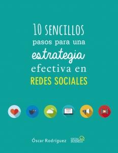 Libro 10 Sencillos pasos para una estrategia efectiva en redes sociales