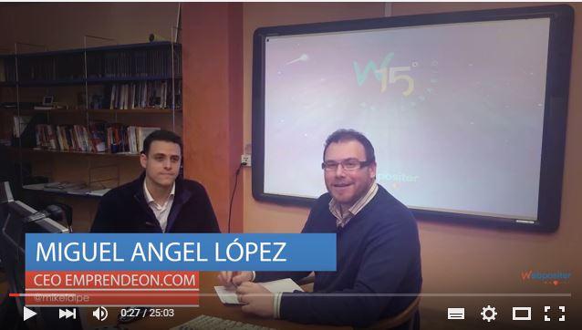 Videoentrevista de Webpositer a Miguel Ángel López de EmprendeON