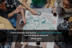 Cómo plantear una buena estrategia de contenidos para tu blog de empresa