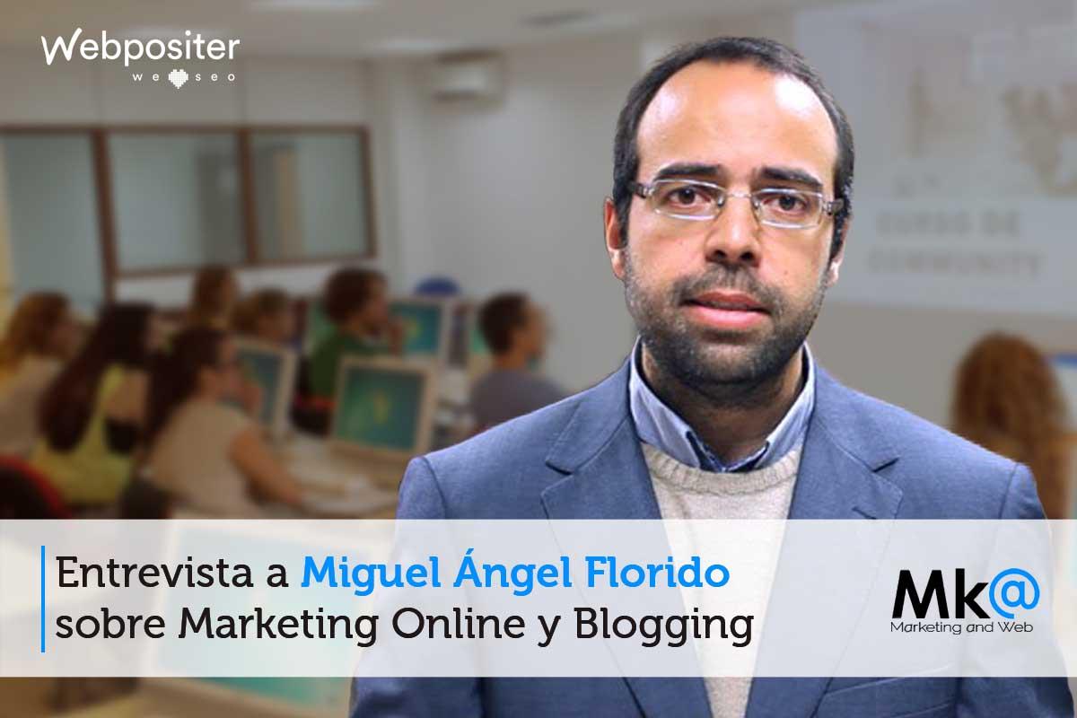 Entrevista a Miguel Ángel Florido