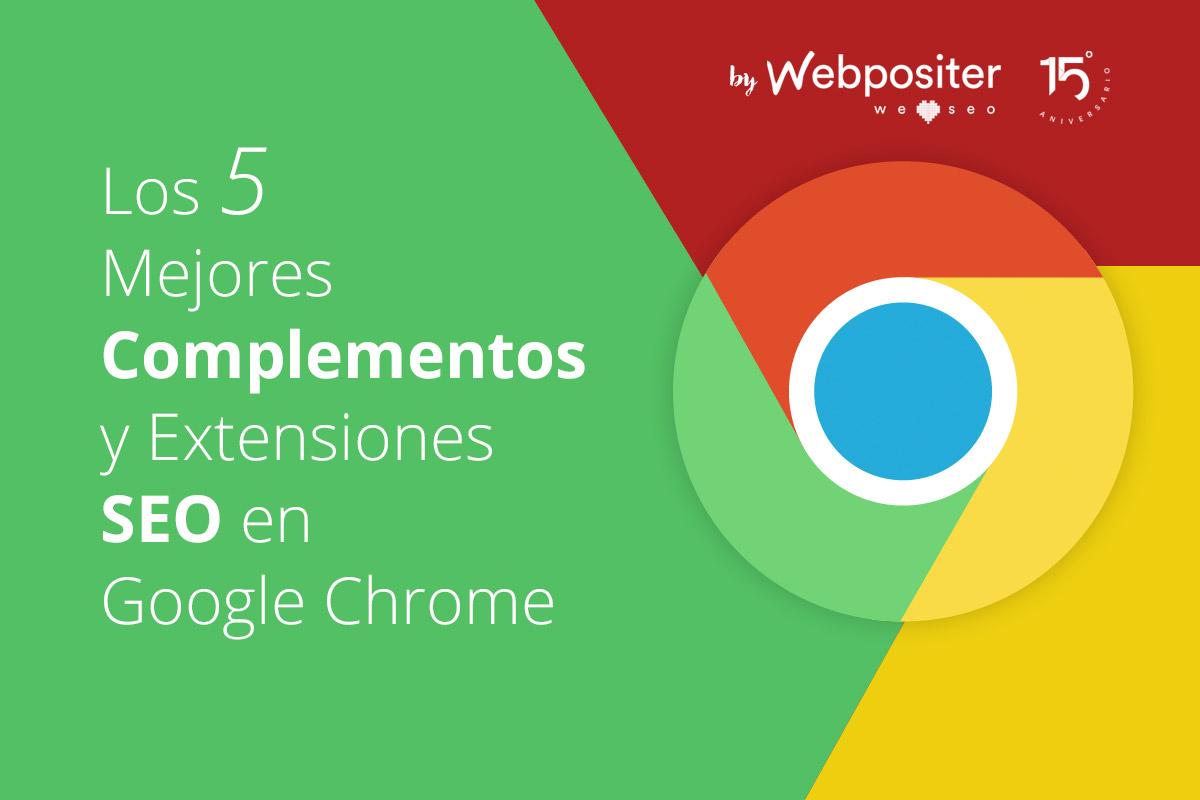 5 Complementos y Extensión SEO en Google Chrome