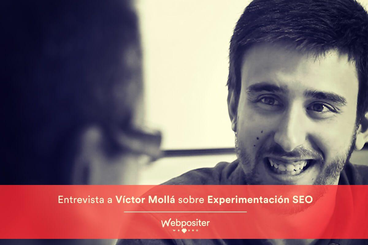 Entrevista a Víctor Mollá sobre Experimentación SEO y Monitorización