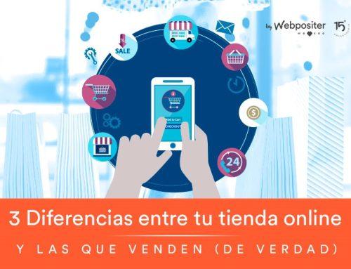 3 Diferencias Entre Tu Tienda Online y Las Que Venden (De Verdad)