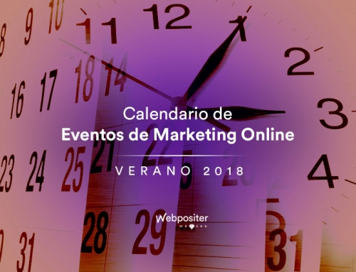 Calendario de eventos de Marketing Online y SEO para el verano 2018 con la participación de Webpositer