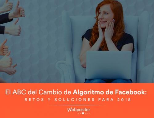 El ABC del cambio del algoritmo de Facebook: Retos y soluciones para 2018
