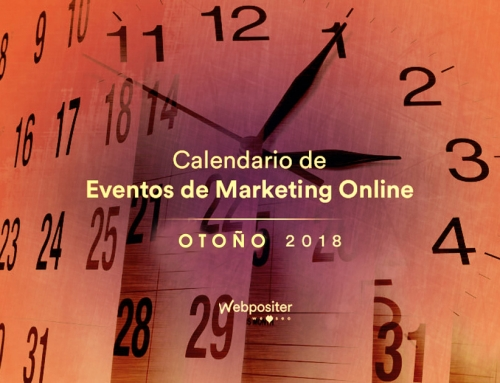Calendario de eventos de Marketing Online y SEO para otoño 2018 con la participación de Webpositer