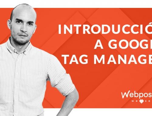Google Tag Manager: Guía para principiantes que quieren tener el control total de su web