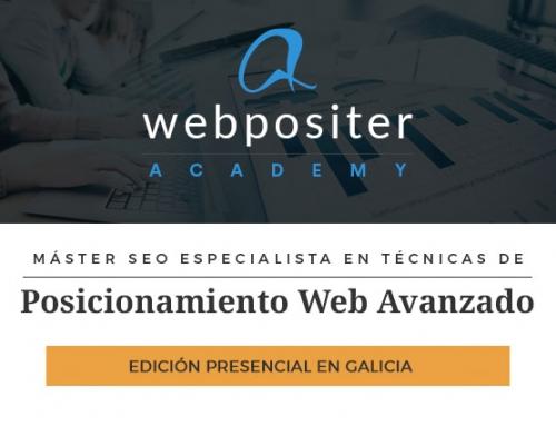 ¡Novedad! Webpositer Academy impartirá su máster SEO presencial en Galicia el próximo 21 de marzo de 2019