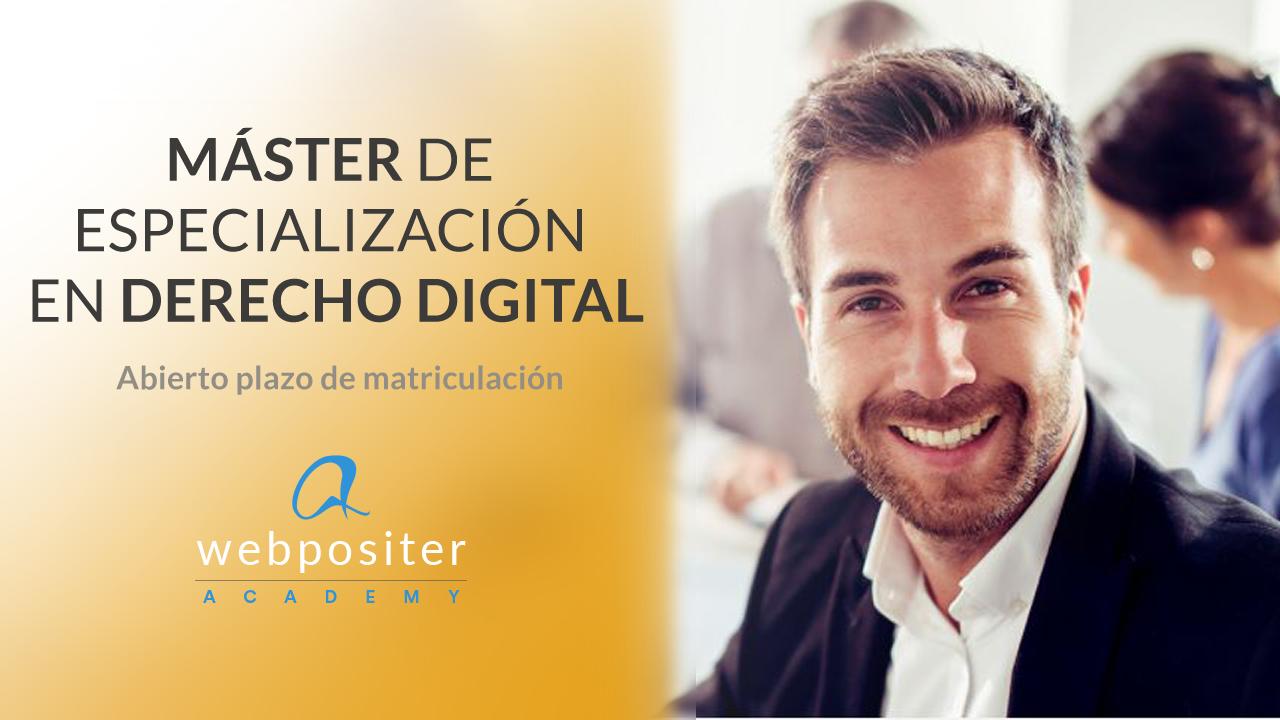 master-derecho-digital-webpositer-academy