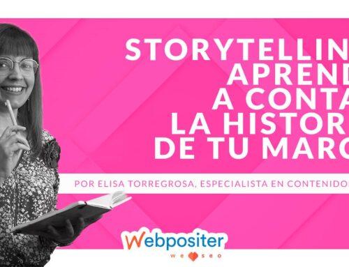 ¿Qué es el <em>storytelling</em> y cómo aplicarlo en tu web para contar historias de tu marca que cautiven al público?